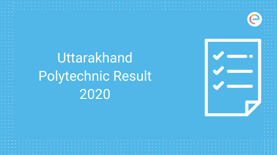 Uttarakhand Polytechnic Result