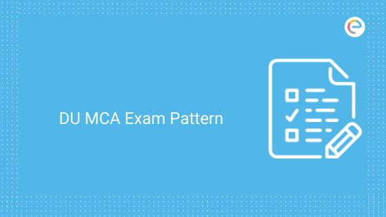 DU MCA Exam Pattern