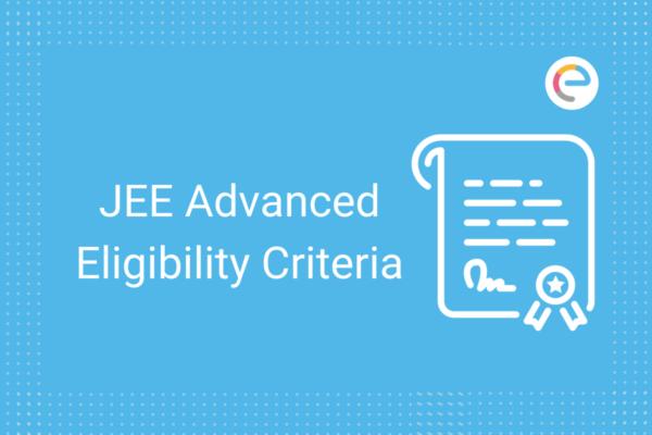 jee advanced eligiblity criteria