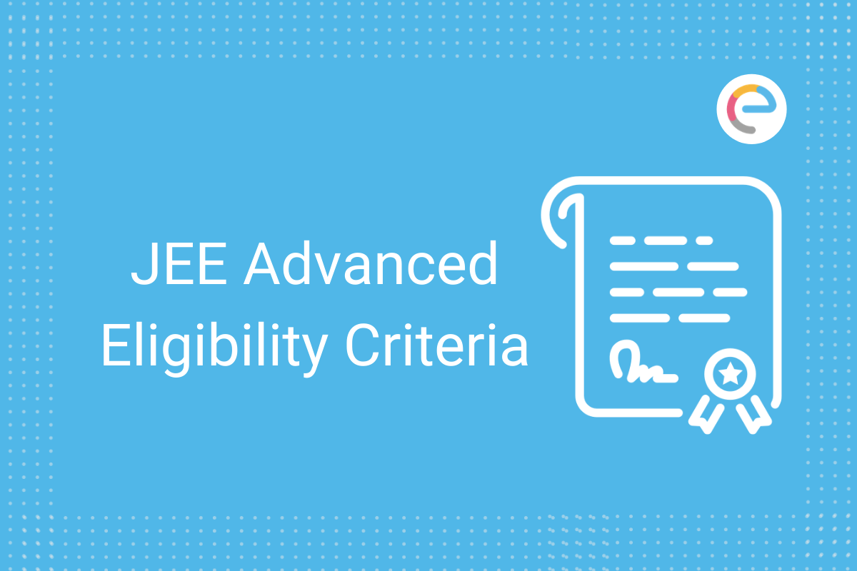 jee advanced eligiblity criteria