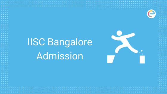 IISC Bangalore Admissions