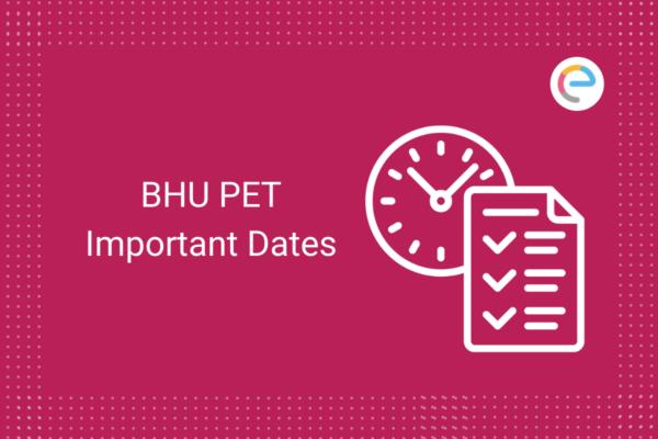 bhu-pet-important-dates-embibe