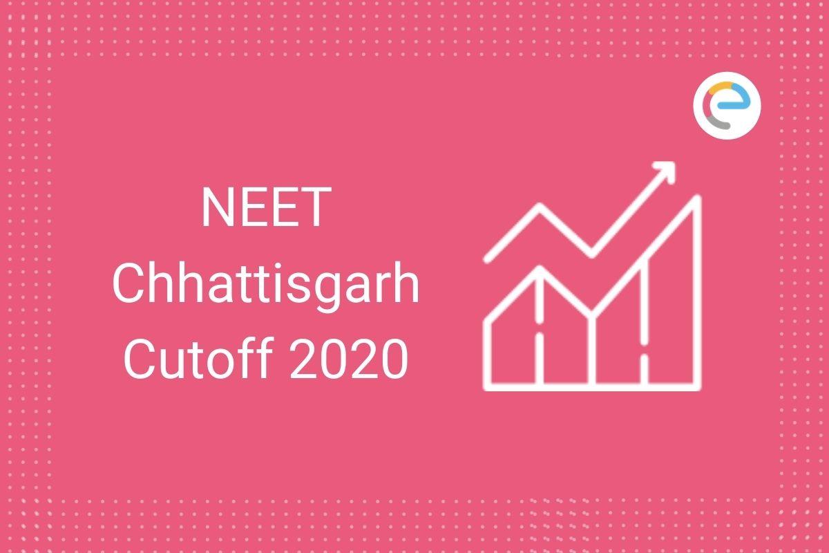 NEET Chhattisgarh Cutoff