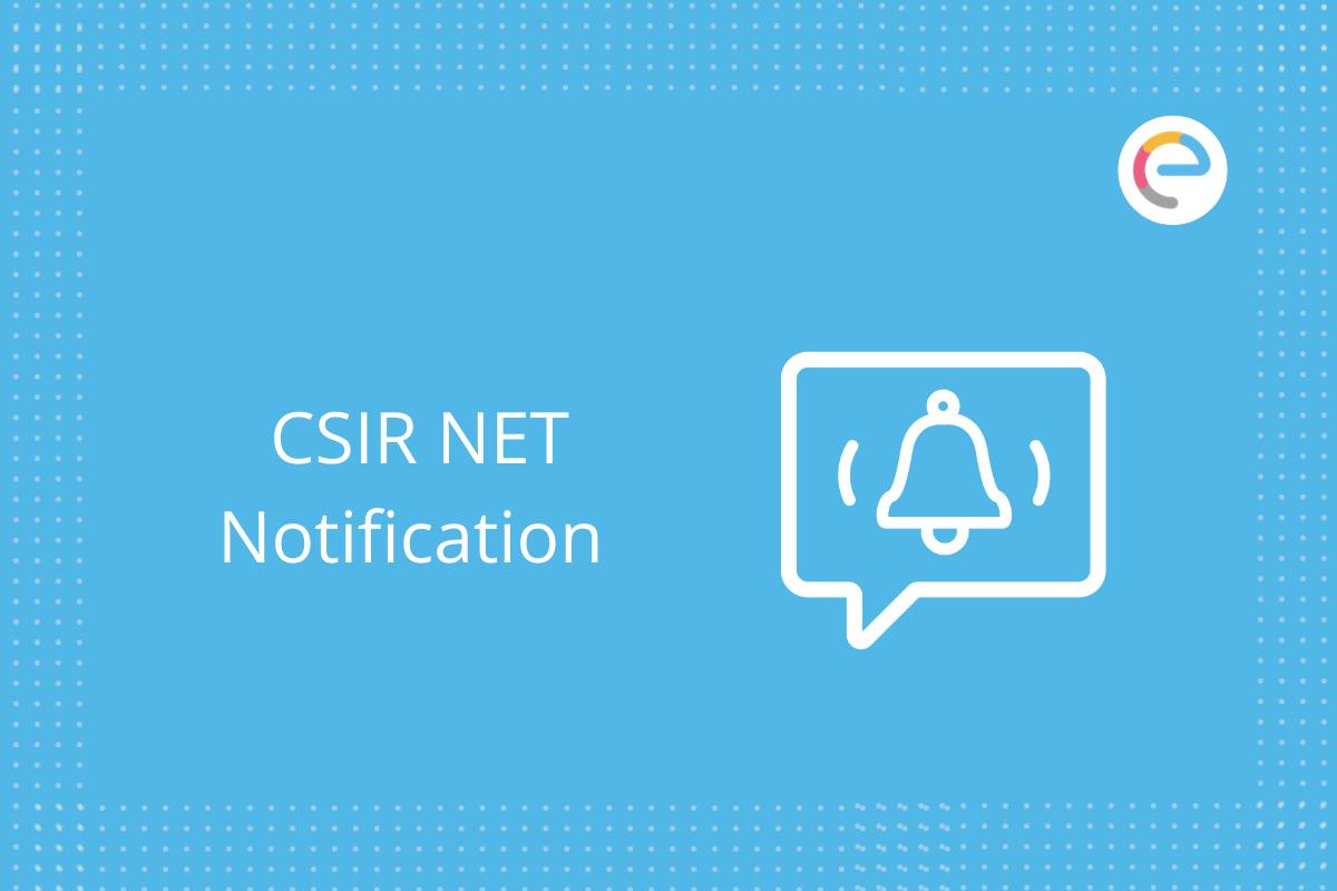CSIR NET Notification: Check