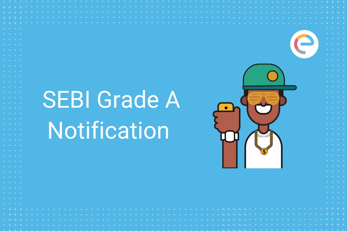 SEBI Grade A Notification