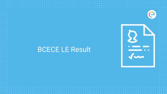 BCECE LE Result