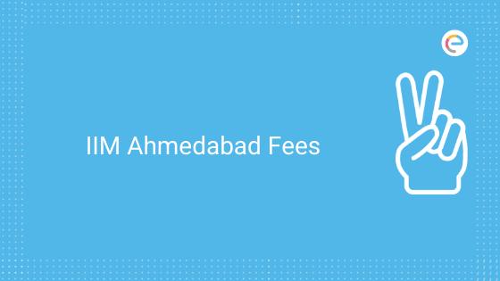 IIM Ahmedabad Fee