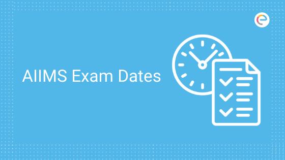 aiims-exam-dates