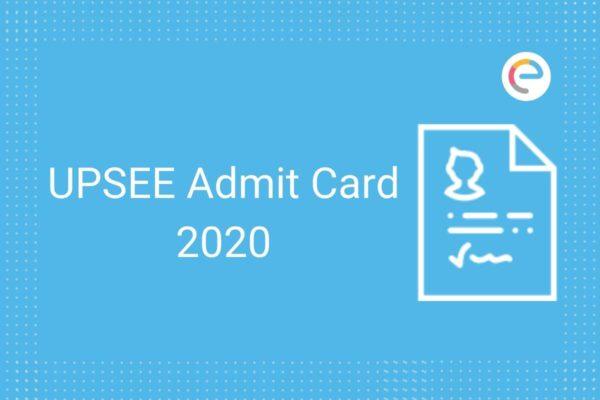 UPSEE Admit Card 2020
