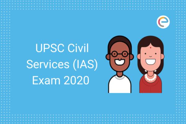 UPSC Civil Sevices IAS 2020 embibe