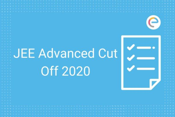 JEE Advanced Cut Off 2020