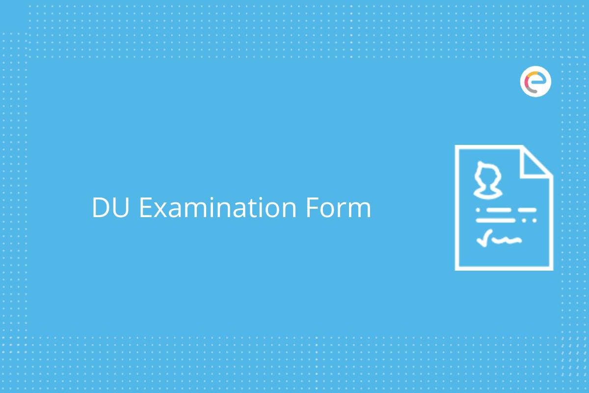 DU Examination form