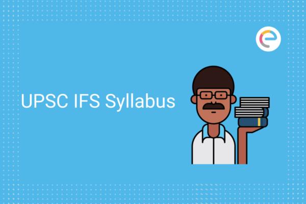 UPSC IFS Syllabus