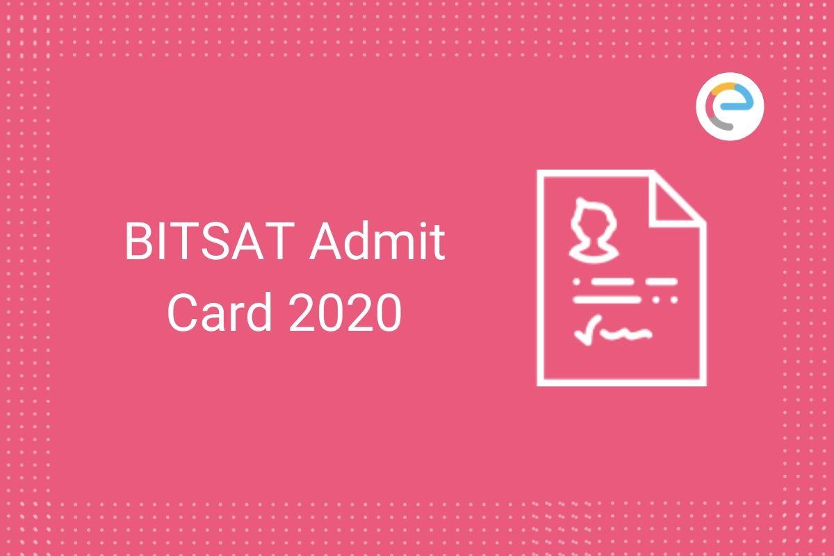 BITSAT Admit Card 2020
