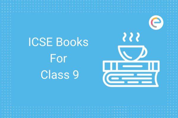ICSE Books for Class 9 Embibe