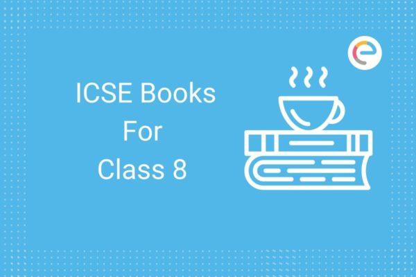 icse books for class 8 embibe