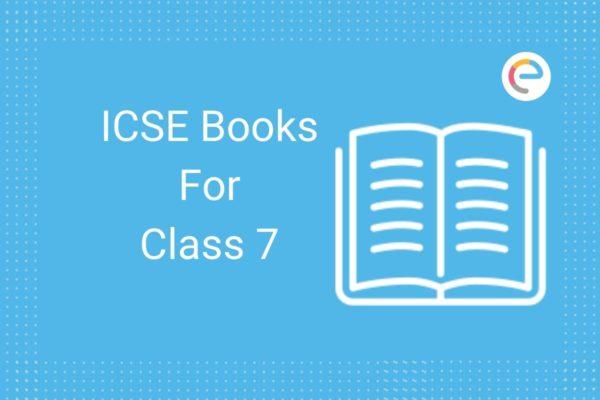 ICSE Books for Class 7 Embibe