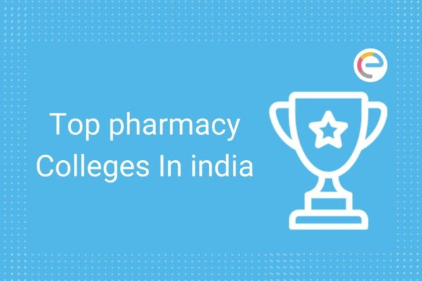 Pharmacy Colleges in India