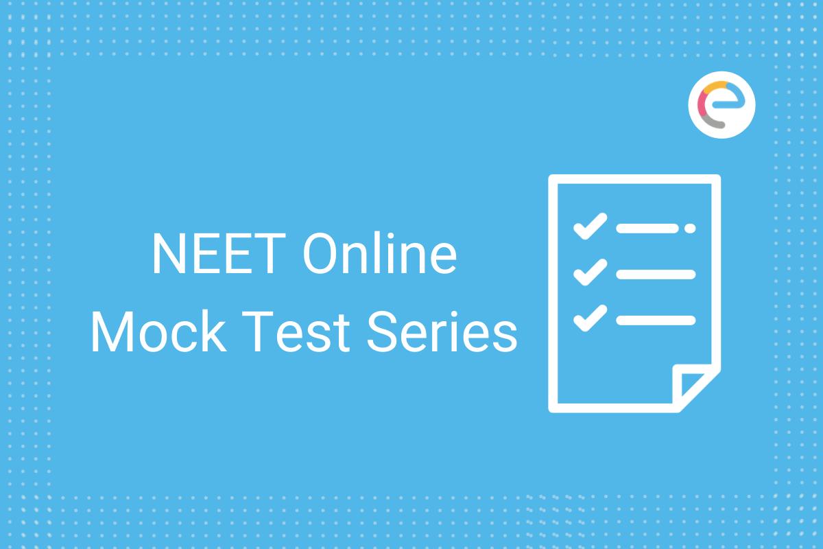NEET Mock Test Series