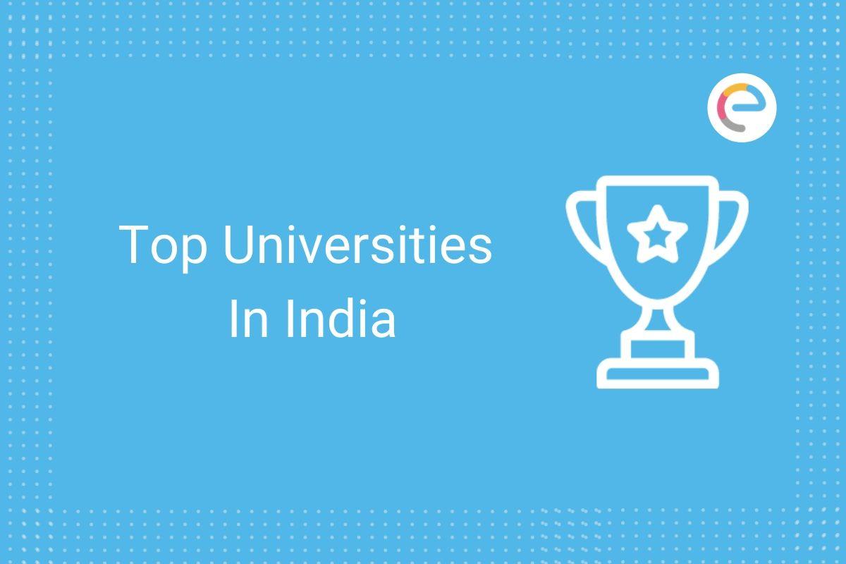 Top Universities In India