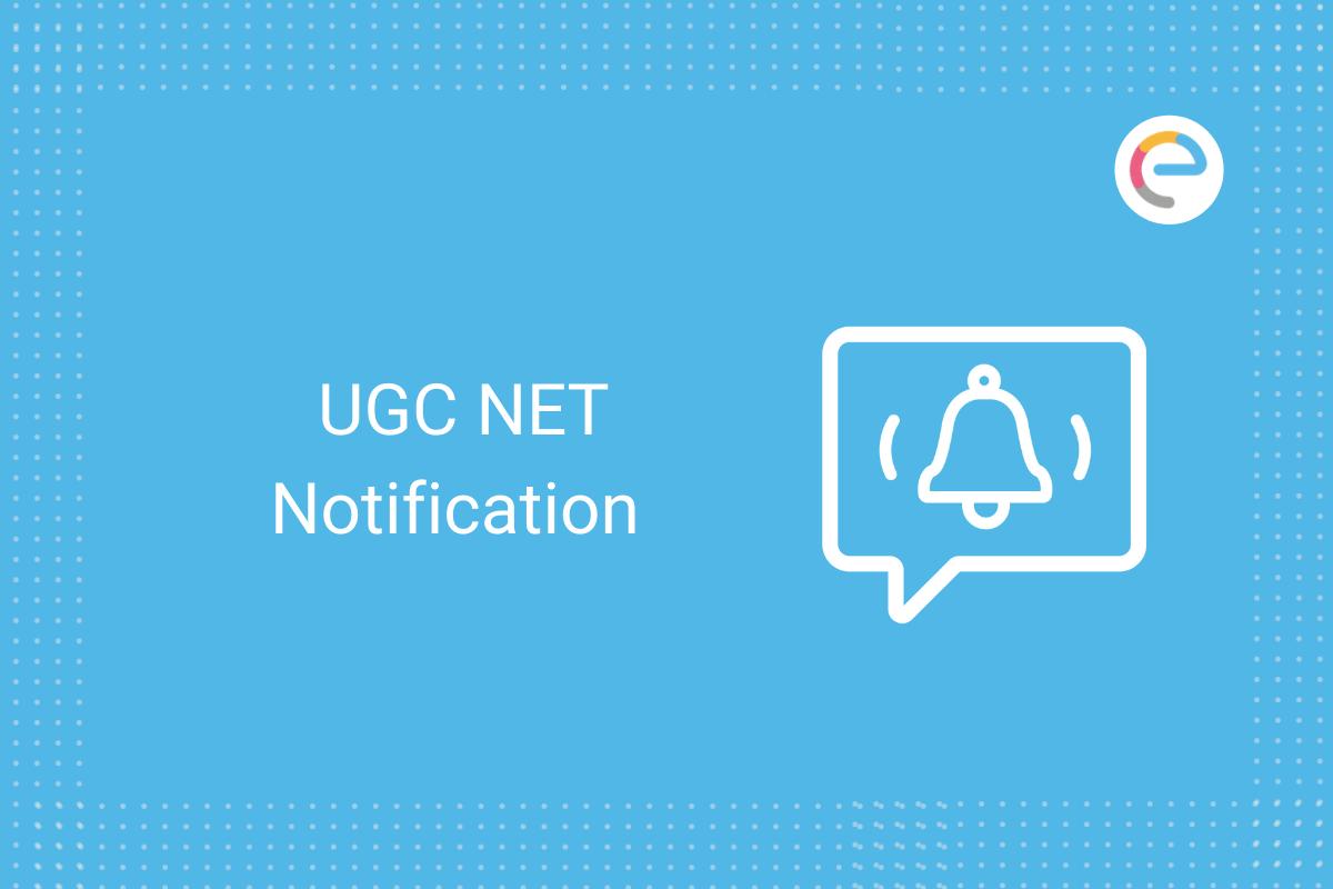 UGC NET Notification: Check