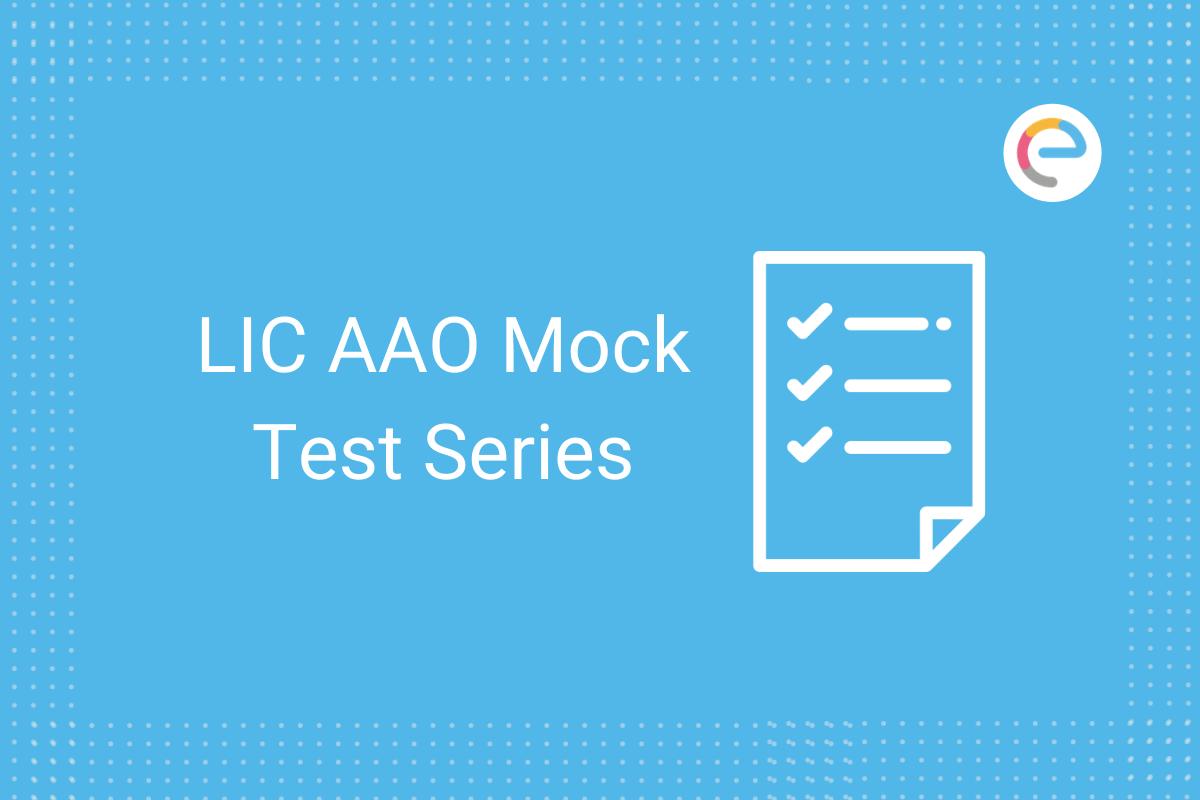LIC AAO Mock Test Series