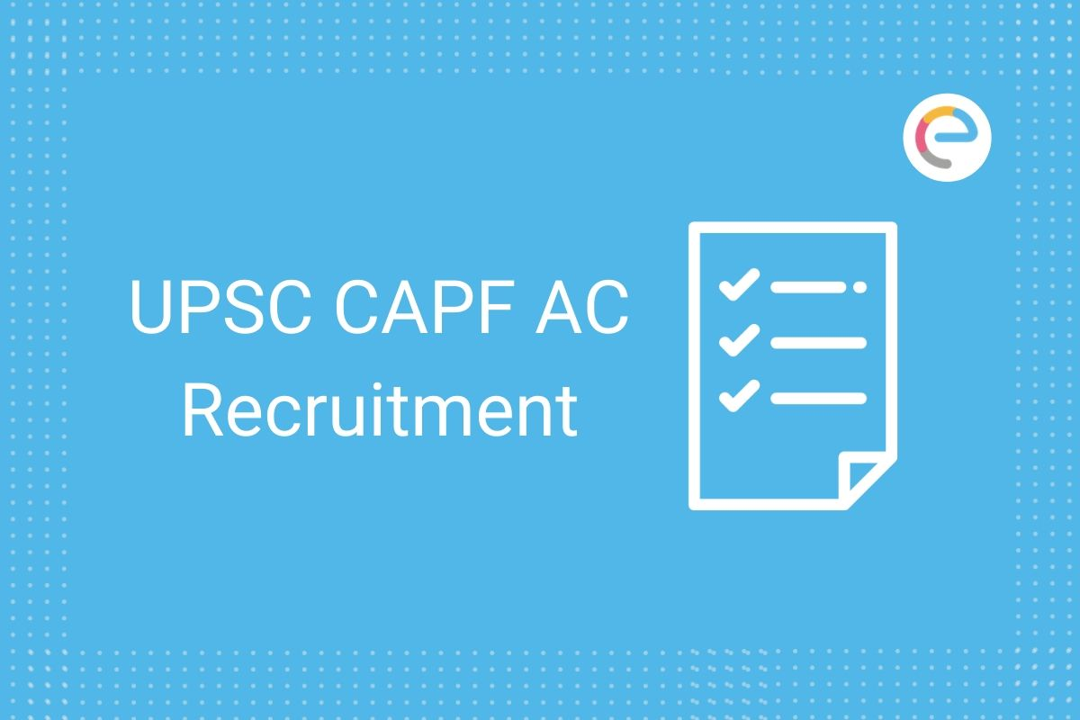 UPSC CAPF Notification