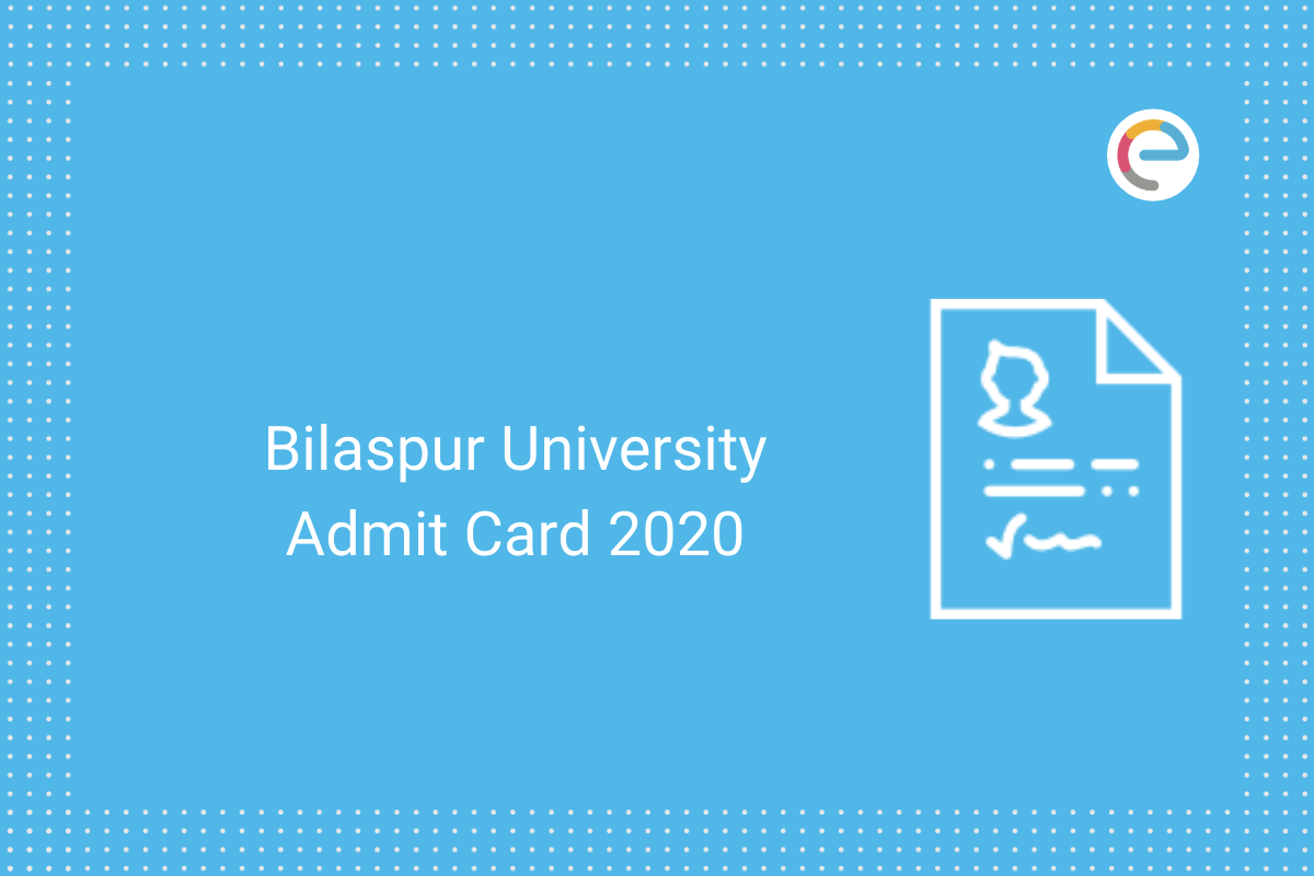 Bilaspur University Admit Card