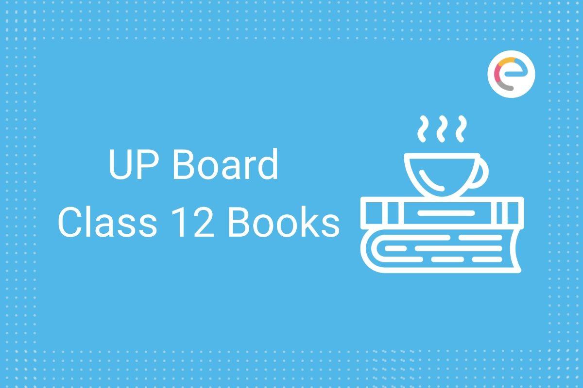 Up Board Class 12 Books Pdf Free Download 12th Books In English Hindi