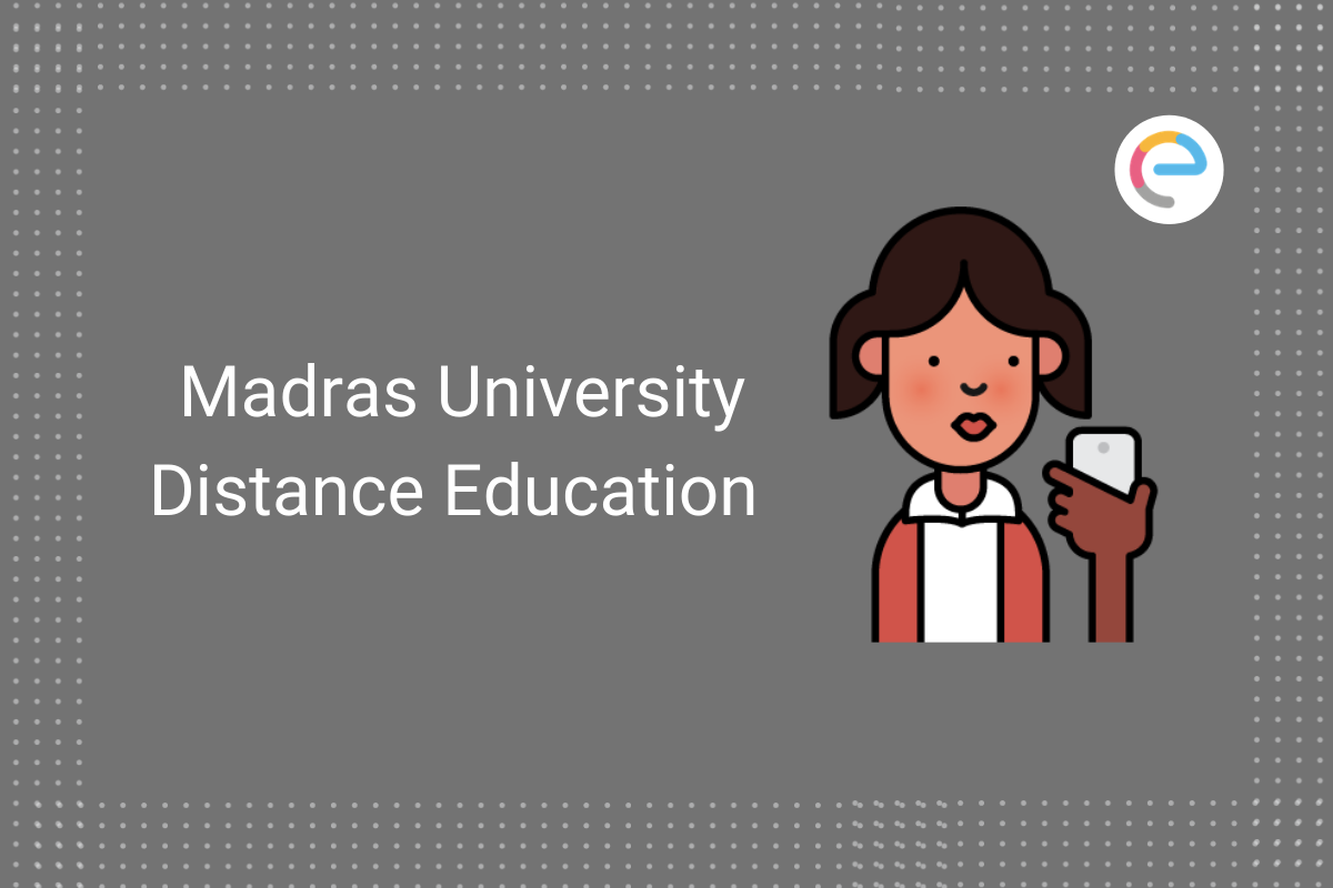 Madras University Distance Education 2020 Application Eligibility Fees