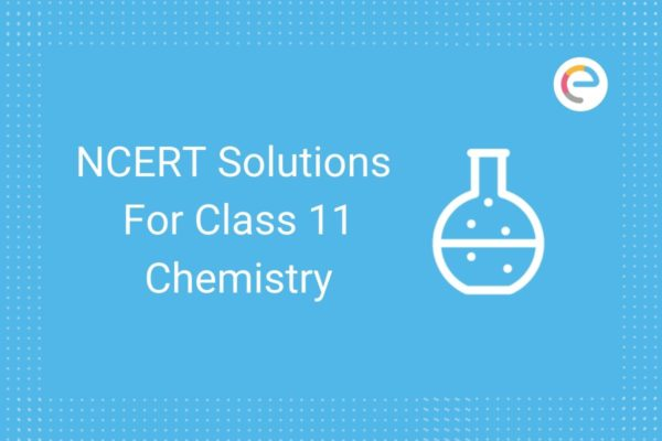 ncert-solutions-for-class-11-chemistry