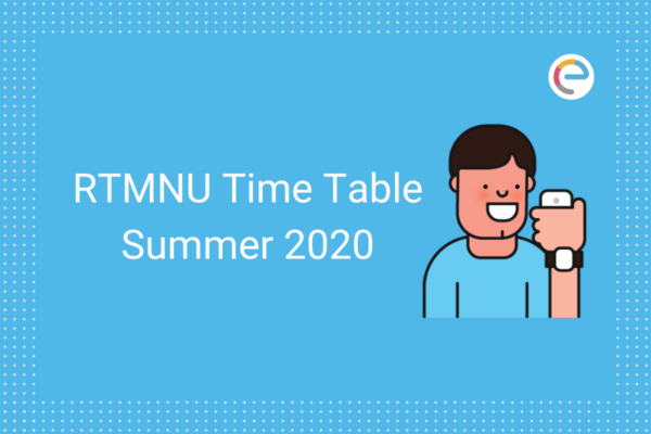 RTMNU Time Table 2020 summer embibe
