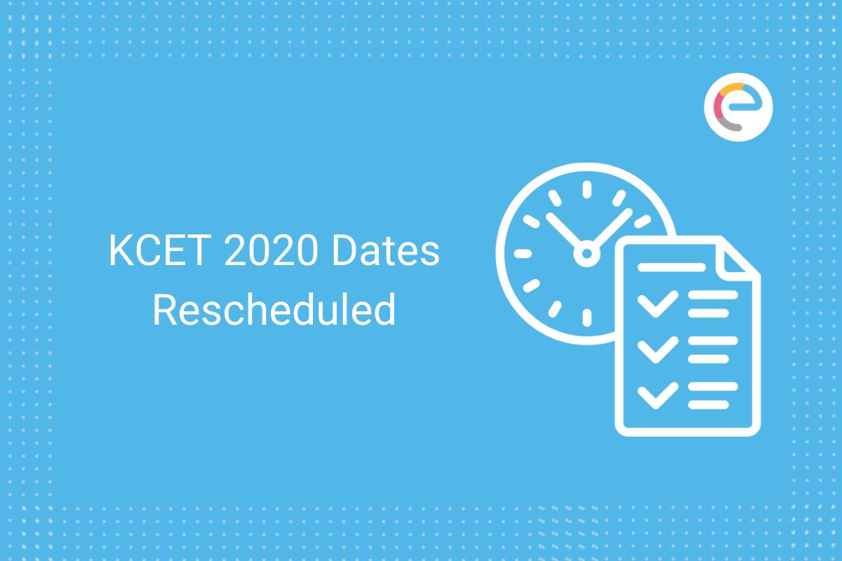 kcet-2020-dates-rescheduled