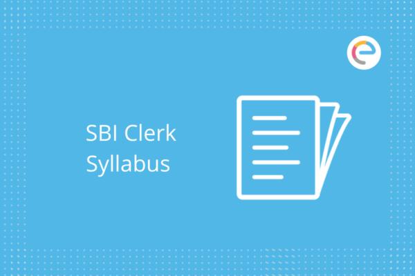 SBI Clerk Syllabus: Check