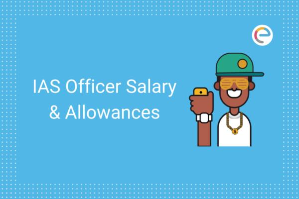 UPSC IAS Salary embibe