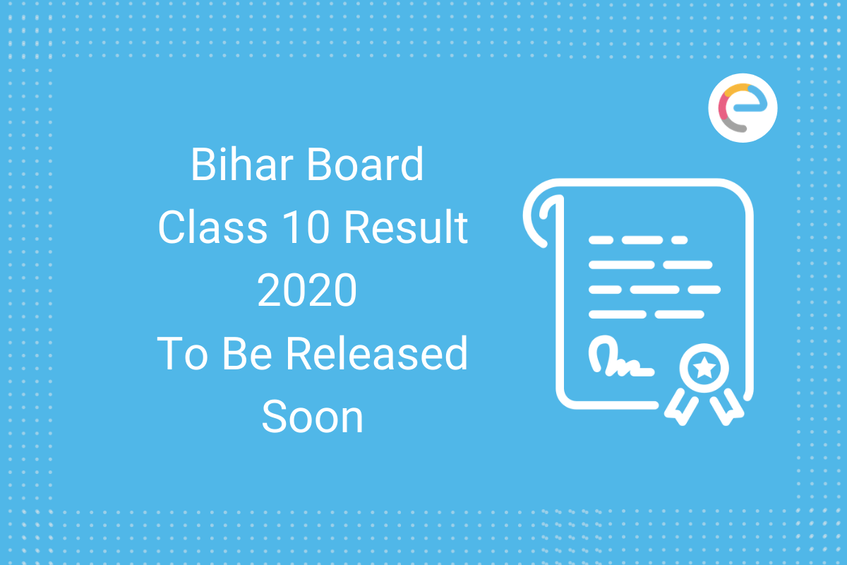 Bihar Board Class 10 result 2020 to be released soon