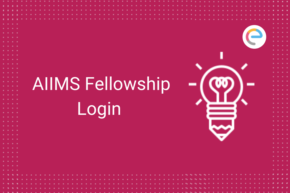 aiims-fellowship-login