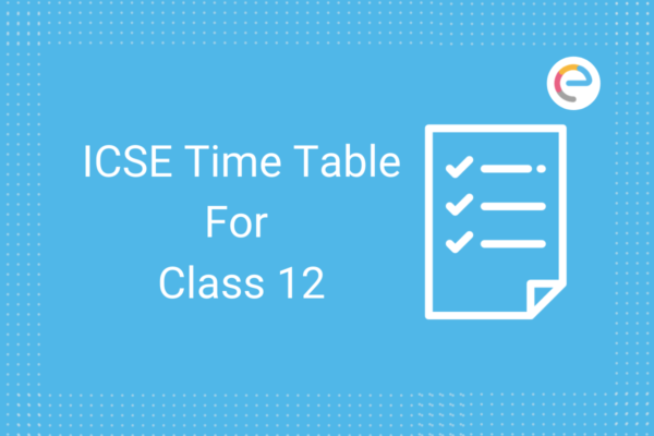 ICSE Time table for class 12
