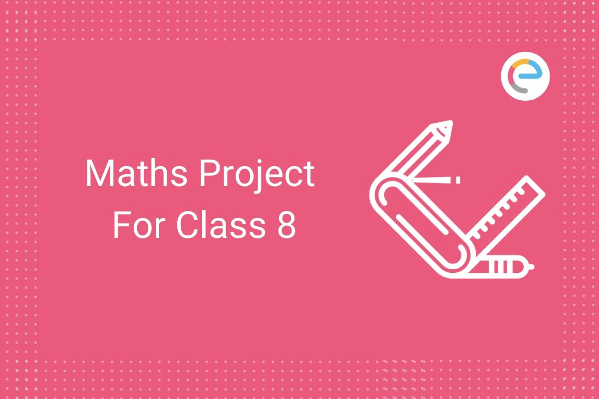 Maths Project For Class 8