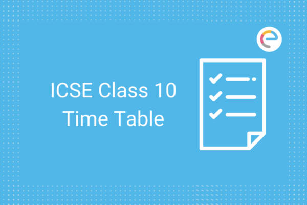 ICSE Class 10 Time Table