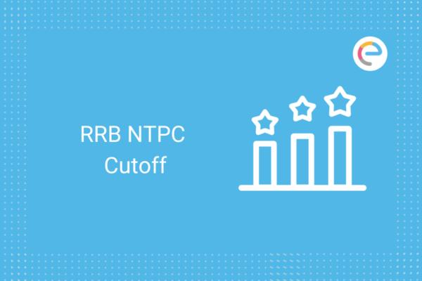RRB NTPC Cutoff: Check