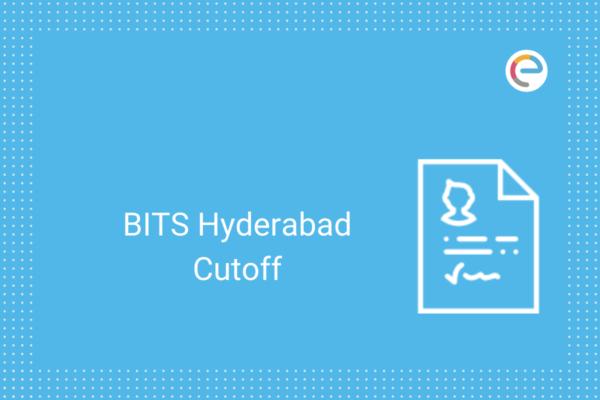 BITS Hyderabad Cutoff