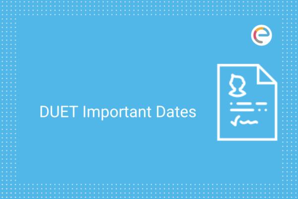DUET Important Dates