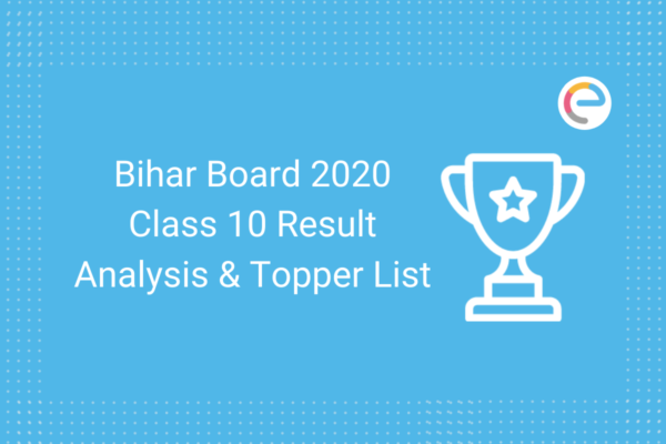 Bihar Board 2020 Class 10 Result Analysis And Topper List