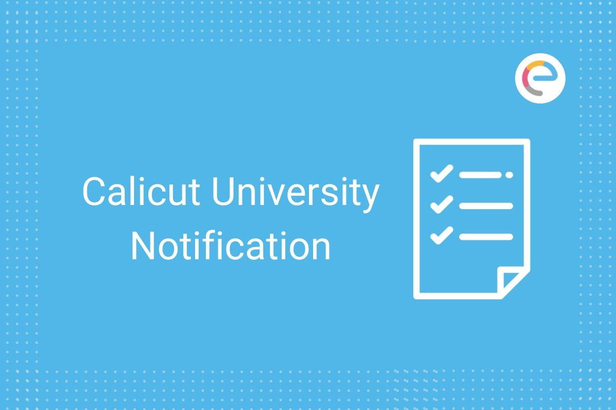 Calicut University Notification