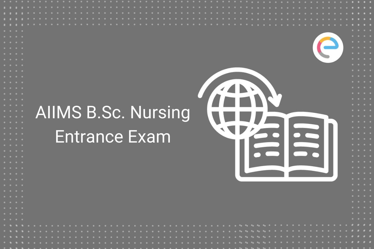 aiims-bsc-nursing-entrance-exam