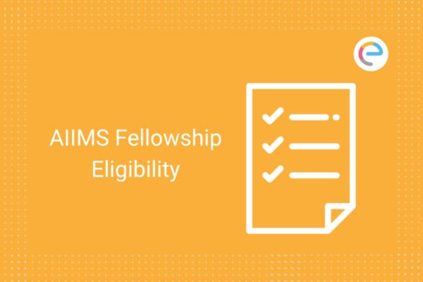 aiims-fellowship-eligibility