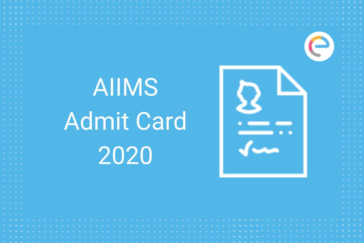 AIIMS Admit Card