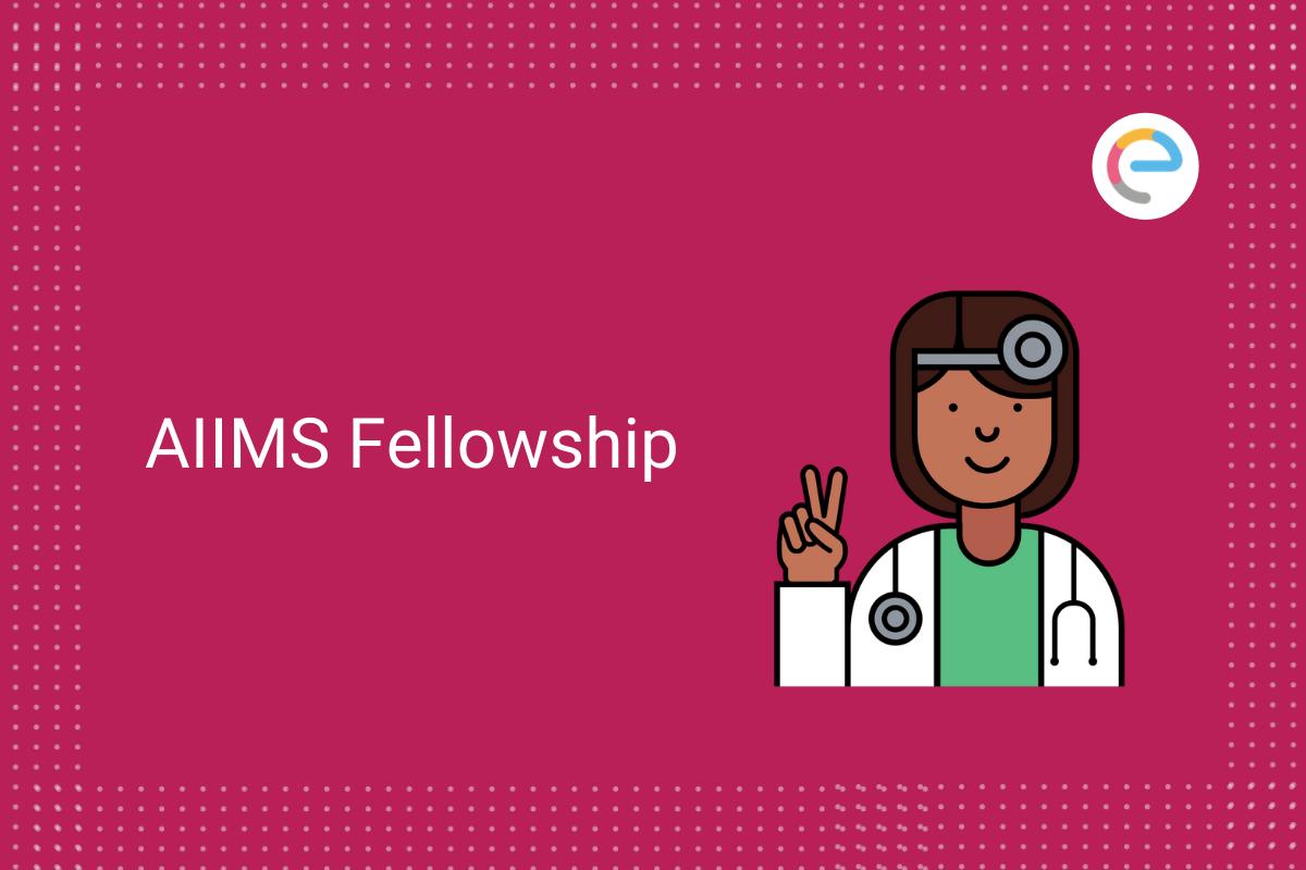 aiims-fellowship