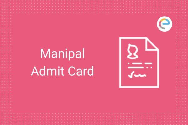Manipal Admit Card